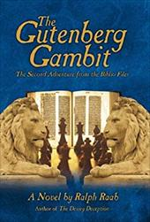 The Gutenberg Gambit: The Second Adventure from the Biblio Files