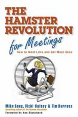 The Hamster Revolution for Meetings (Large Print 16pt) 9781459609228