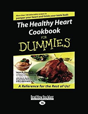 The Healthy Heart Cookbook for Dummies (Large Print 16pt) 9781458737236