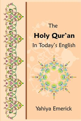 The Holy Qur'an in Today's English 9781451506914