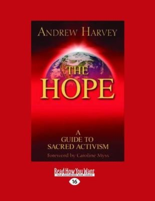 The Hope: A Guide to Sacred Activism 9781458751355