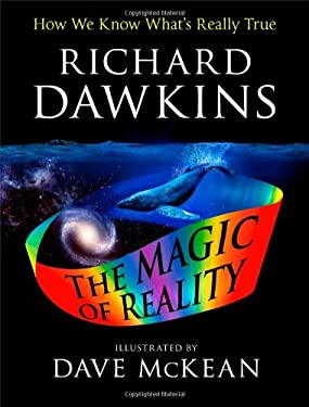 The Illustrated Magic of Reality: How We Know What's Really True 9781451690217