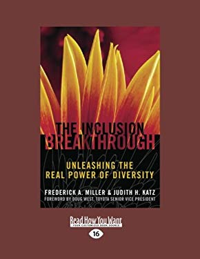 The Inclusion Breakthrough: Unleashing the Real Power of Diversity 9781458777546