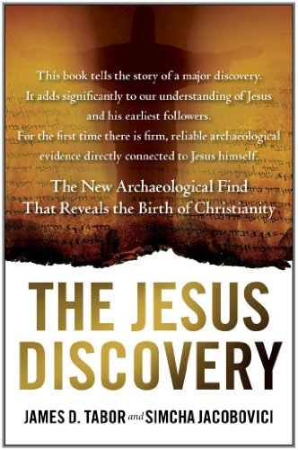 The Jesus Discovery: The Resurrection Tomb That Reveals the Birth of Christianity 9781451650402