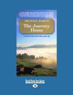 The Journey Home (Large Print 16pt) 9781458761149