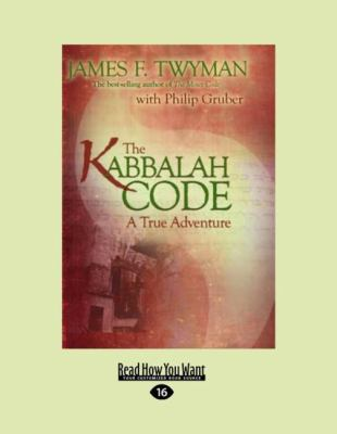The Kabbalah Code: A True Adventure (Easyread Large Edition) 9781458725950