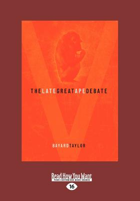 The Late Great Ape Debate (Large Print 16pt) 9781458755414