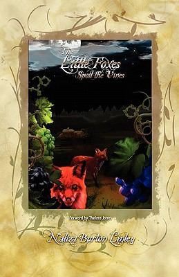 The Little Foxes Spoil the Vines 9781450751513