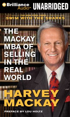 The Mackay MBA of Selling in the Real World 9781455834617