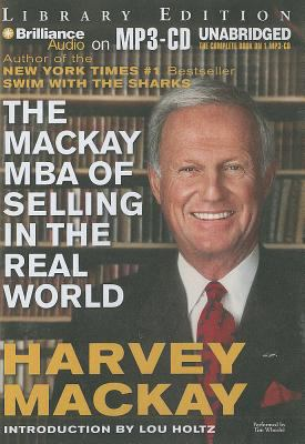 The MacKay MBA of Selling in the Real World 9781455834624
