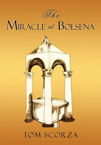 The Miracle at Bolsena 9781450280396