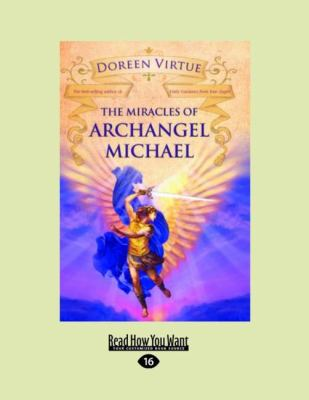 The Miracles of Archangel Michael 9781458756619