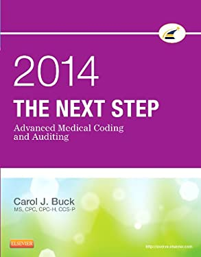 The Next Step: Advanced Medical Coding and Auditing 9781455758975