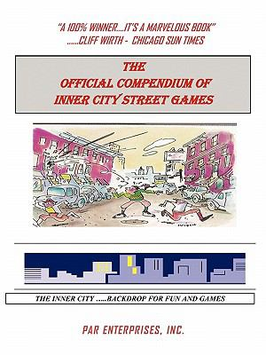 The Official Compendium of Inner City Street Games 9781450254113