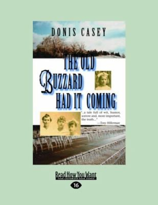 The Old Buzzard Had It Coming (Easyread Large Edition) 9781458743367