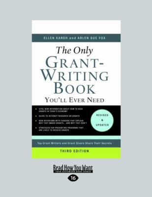 The Only Grant-Writing Book You'll Ever Need 9781458766267