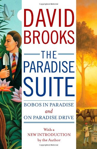 The Paradise Suite: Bobos in Paradise and on Paradise Drive 9781451643152