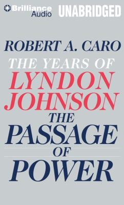 The Passage of Power: The Years of Lyndon Johnson 9781455890491