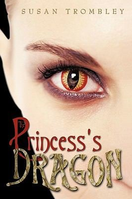 The Princess's Dragon 9781450205993