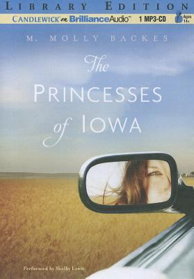 The Princesses of Iowa 9781455852253