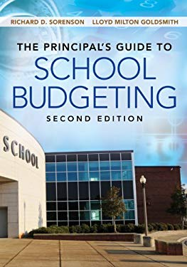 The Principal's Guide to School Budgeting 9781452255477