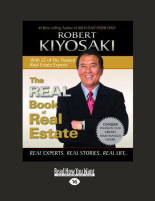 The Real Book of Real Estate (Volume 1 of 2): Real Experts. Real Stories. Real Life. 9781458772503