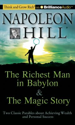 The Richest Man in Babylon & the Magic Story: Two Classic Parables about Achieving Wealth and Personal Success 9781455817276