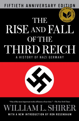 The Rise and Fall of the Third Reich: A History of Nazi Germany 9781451642599