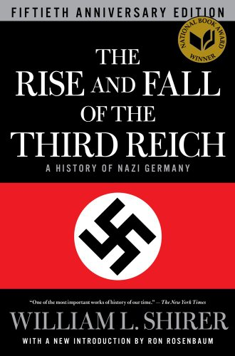The Rise and Fall of the Third Reich: A History of Nazi Germany 9781451651683