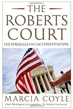 Supreme Divide: The Roberts Court and the Battle for the Constitution 9781451627510