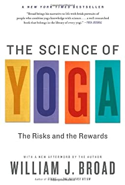 The Science of Yoga: The Risks and the Rewards 9781451641431