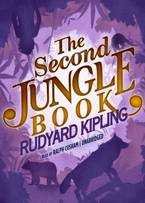 The Second Jungle Book 9781455137824