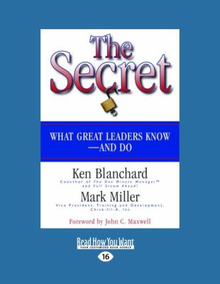 The Secret: What Great Leaders Know-And Do (Easyread Large Edition)