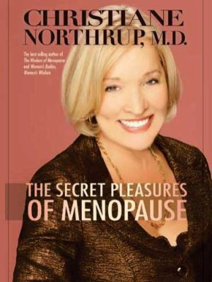 The Secret Pleasures of Menopause (Large Print 16pt) 9781458757173