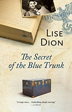 The Secret of the Blue Trunk 9781459704510