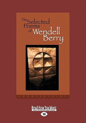 The Selected Poems of Wendell Berry 9781458758026