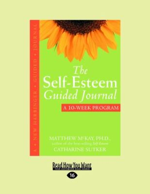 The Self-Esteem Guided Journal (Easyread Large Edition) 9781458762054