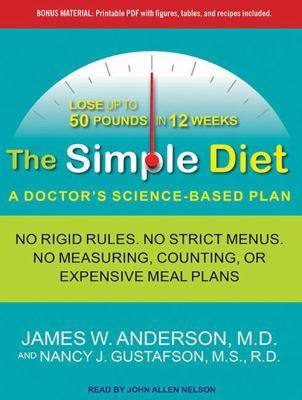 The Simple Diet: A Doctor's Science-Based Plan 9781452657219