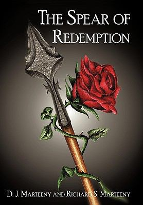 The Spear of Redemption 9781450247535