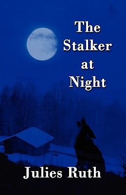 The Stalker at Night 9781456083069