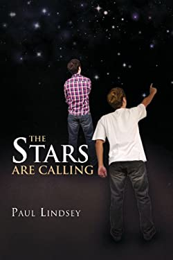 The Stars Are Calling 9781450076784