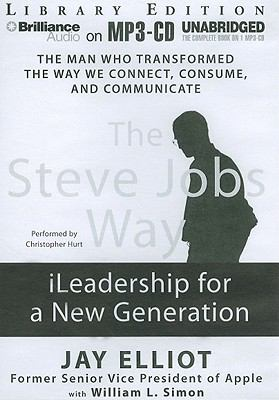 The Steve Jobs Way: iLeadership for a New Generation 9781455807970
