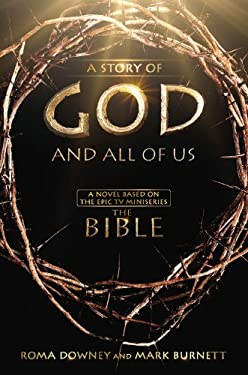 The Story of God and All of Us: Based on the Epic Mini-Series 9781455525584