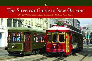 The Streetcar Guide to New Orleans 9781455614967