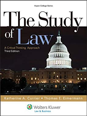 The Study of Law: A Critical Thinking Approach, 3rd Edition 9781454808756