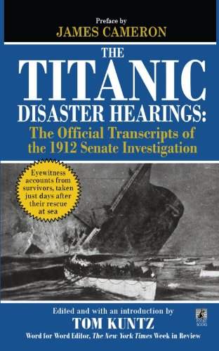 The Titanic Disaster Hearings 9781451623475