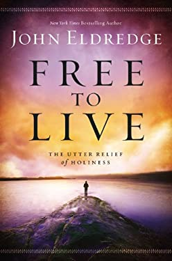 The Utter Relief of Holiness: How God's Goodness Frees Us from Everything That Plagues Us 9781455522446