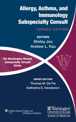 The Washington Manual of Allergy, Asthma, and Immunology Subspecialty Consult 9781451113679