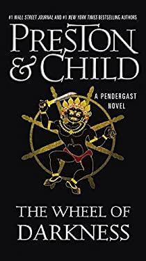 The Wheel of Darkness (Agent Pendergast series)