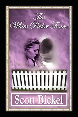 The White Picket Fence 9781450016810